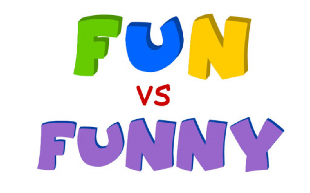 Tìm kiếm sự khác nhau giữa fun and funny